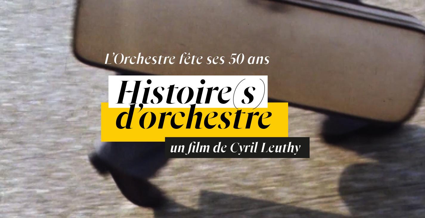 Le film Histoire(s) d'orchestre en ligne !