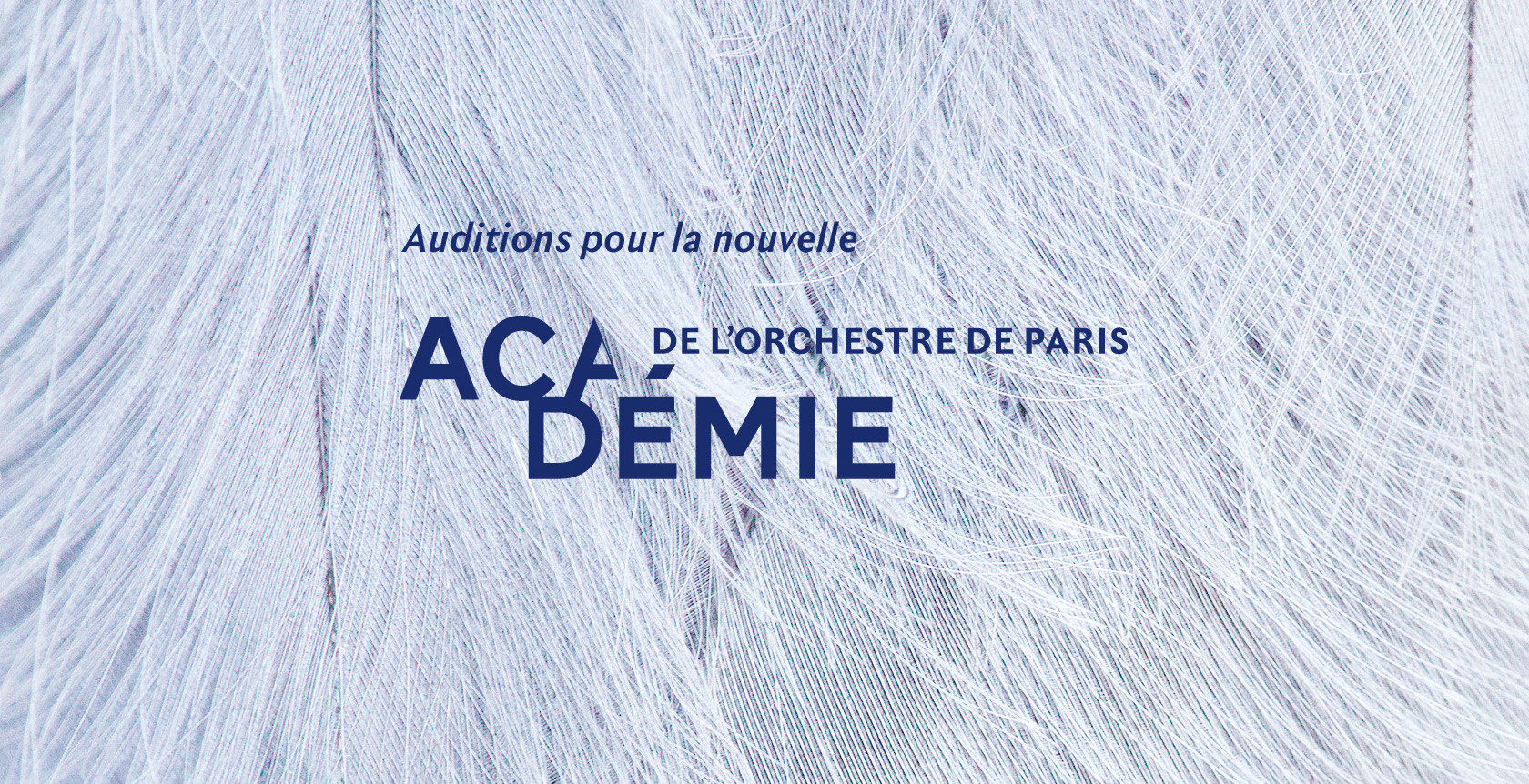 Auditions pour lanouvelle Académie